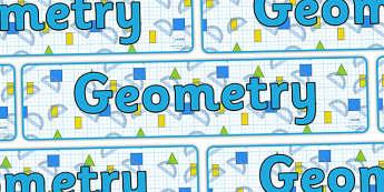 Geometry Display Banner - geometry, geometry banner, geometry display, ks2 geometry, geometry display header, geometry display title, ks2 maths, numeracy