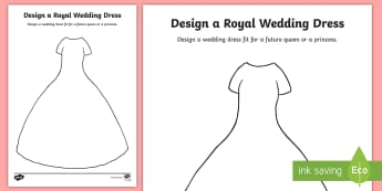 Design a Royal Wedding Dress Activity Sheet - harry and meghan, Prince Harry's wedding, royal family, KS1, Design, Create, Princess Meghan, Princ