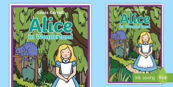 Alice in Wonderland Book Cover - alice in wonderland, book cover, alice, lewis carroll, alive wonderland, wonder land, wonderland