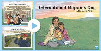 International Migrants Day PowerPoint - immigrants, refugees, rrsa, rights, unicef,Scottish