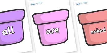 Tricky Words on Plant Pots - Tricky words, DfES Letters and Sounds, Letters and sounds, display, words