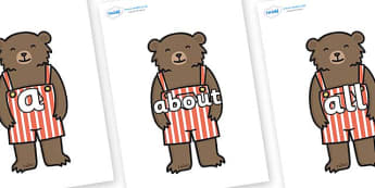 100 High Frequency Words on Little Bear - High frequency words, hfw, DfES Letters and Sounds, Letters and Sounds, display words