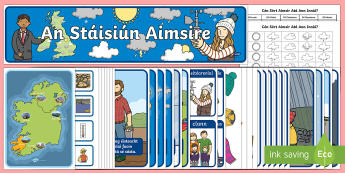 Weather Station Display Pack Gaeilge - Aistear, Infants, English Oral Language, School, The Garda Station, The Hairdressers, The Airport, T