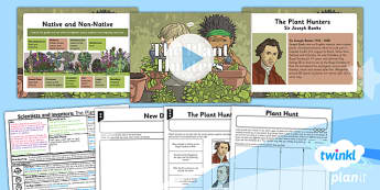 Science: Scientists and Inventors: The Plant Hunters Year 3 Lesson Pack 1