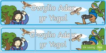 Baner Gwylio Adar yr Ysgol - adar, gwylio adar yr ysgol, gwylio, rspb, gardd, garddio, tu allan,,Welsh