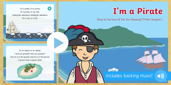 I'm a Pirate Song PowerPoint - EYFS, Early Years, EAD, Expressive Arts and Design, singing, Pirates, treasure.