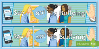 Anti-Bullying Week Say No to Bullying Display Banner - anti-bullying week, say no, banner