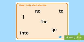 Phase 2 Tricky Words Word Mat Pack- phase 2, tricky, words, word, mat
