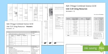 AQA Combined Science (Trilogy) Unit 5.10 Using Resources Test - KS4 Assessment, Test., using resources, life cycle assessments, extracting metals, treatment water