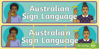 Australian Sign Language Banner - Auslan, Australian Sign Language, Deaf, Deaf Awareness, Deaf Community,display banner,,Australia
