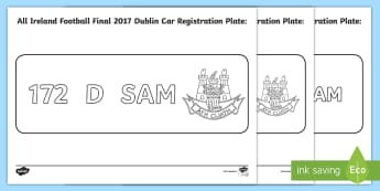 All Ireland Football Final 2017 Dublin Car Registration Plate Colouring Activity - ROI, All Ireland, Football, Final, 2017, Dublin, car, registration, plate, colouring, activity,Irish