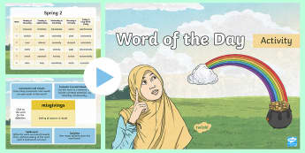 Year 4 Spring 2 Word of the Day PowerPoint - vocabulary, spelling, sPaG, nouns, adjectives, adverbs, verbs, multisyllabic words.