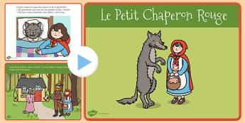 PowerPoint : Le Petit Chaperon rouge - cycle 1, cycle 2, lecture, histoire, compréhension écrite, français, le Petit Chaperon rouge, conte, PowerPoint, diaporama