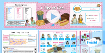 French: That's Tasty!: I Like to Eat Year 5 Lesson Pack 5 - french, languages, grammar, adjectives, food