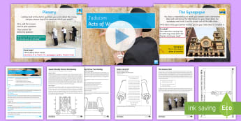 Judaism: Acts of Worship Lesson Pack - Judaism, Synagogue, Western wall, Temple, Torah, Psalms, Prayer
