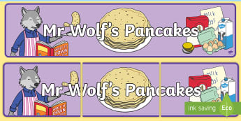 Display Banner to Support Teaching on Mr Wolf's Pancakes -  mr wolfs pancakes, pancakes,