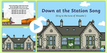 Down at the Station Song PowerPoint
