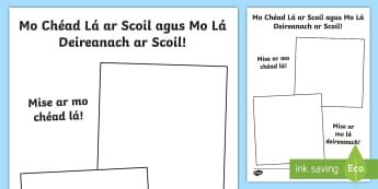 Fráma Pictiúir: Mo Chéad Lá ar Scoil agus Mo Lá Deireanach ar Scoil - worksheet, Classroom Management, Bainistiú Ranga, Bainistíocht, Ais Ar Scoil, Back To School, Tús