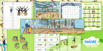 Twinkl Move - Year 3 Gymnastics: Shape Additional Resources - pike, tuck, straddle, stretched, star, control, extend, routine, sequence, rhythmic gymnastics, moun