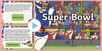 Super Bowl Addition Word Problems PowerPoint - Super Bowl, Football, Math, Word Problems, PowerPoint, Interactive, Whole-Group Instruction, KS1, 1s