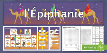 Epiphany in France Differentiated Activity Pack - celebrations, twelfth night, festivals, customs, 6th January,French