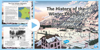 History of the Winter Olympics Assembly PowerPoint English/Romanian - assembly, ice skating, medals, curling, skiing, countries, history, origins, ice hockey, bobsleigh,