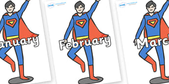 Months of the Year on Superheroes (Plain) - Months of the Year, Months poster, Months display, display, poster, frieze, Months, month, January, February, March, April, May, June, July, August, September