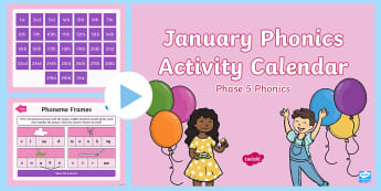 Phase 5 January Phonics Activity Calendar PowerPoint - Reading, Spelling, Game, Starter, Sounds