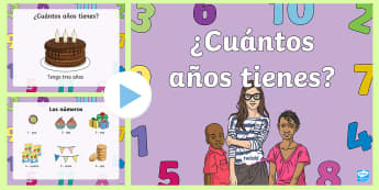 Age and Numbers PowerPoint Spanish - how, old, numeracy, asking, presentation