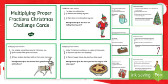 Y6 Multiplying Fractions Christmas Challenge Cards - Year 6, Proper, Improper, Mixed, Quiz, Word Problem, reasoning, mastery