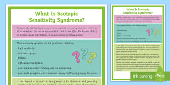 What is Scotopic Sensitivity Syndrome? A4 Display Poster - Irlen, Syndrome, Sight, Coloured overlay, Dyslexia, SEN, light, sensitivity, headaches