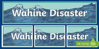 Wahine DIsaster Banner - New Zealand Natural Disasters, earthquake, tsunami, volcano, monsoon, hurricane, flood, tornado, ban