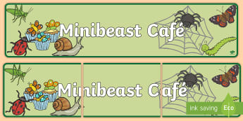 Minibeast Cafe Display Banner - Minibeast Cafe, minibeast, cafe, role play, display, banner