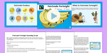 KS2 Fairtrade Fortnight Assembly Pack - fairtrade, fortnight, assembly, pack