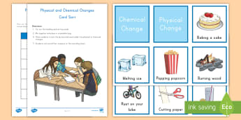 Physical and Chemical Change Sorting Cards - Matter, States of Matter, reversible and Irreversible changes, Science, STEM