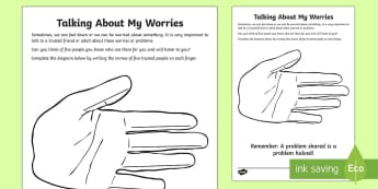 Talking About My Worries  Worksheet / Activity Sheet - Twinkl Teacher Requests, SPHE, trust, worries, adults I can talk to , mental health, well being, min