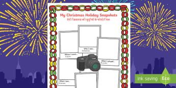 Christmas Holiday Snapshots Writing Frames English/Hindi - Holidays, pictures, locations, friends, relatives, games, food, first day, last day
