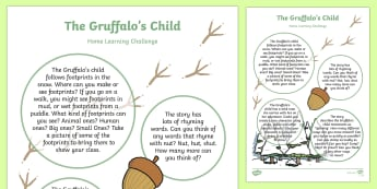 Home Learning Challenge Sheet Nursery FS1 to Support Teaching on The Gruffalo's Child