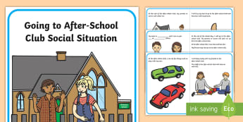 Attending After-School Clubs Social Situations - social story, autism, transitions, after school, ASD