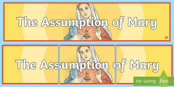 The Assumption of Mary Display Banner - assumption of mary, assumption, feast of saint mary the virgin, falling asleep, Mary