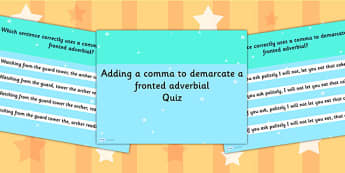 Adding Comma to Demarcate a Fronted Adverbial SPaG PowerPoint