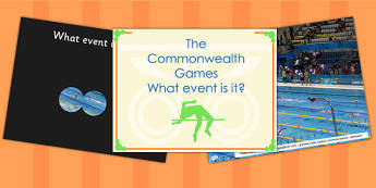 The Commonwealth Games What Event Is It PowerPoint - sports, pe