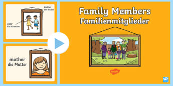 Family Members PowerPoint English/German - Familie, Freunde, Geschwister, Eltern, Großeltern, EAL, German, English-German,,German