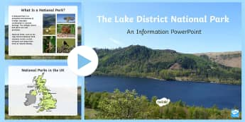 The Lake District National Park Information PowerPoint - Request KS2, The Lake District National Park, challenges, climate change, tourism, habitat, wildlife