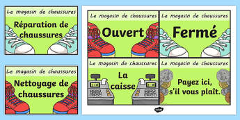 Le magasin de chaussures Shoe Shop Role Play Signs French - french, Shoe shop, shoes, role play, shop, trainers, display, poster, shoe box, labels, measuring chart, word cards