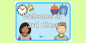 Welcome to 3rd Class Display Posters-Irish