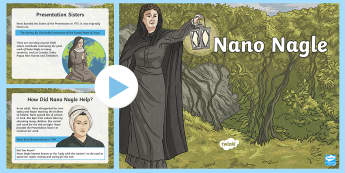 Nano Nagle PowerPoint - The Lady with the Lantern, Irish, Presentation Sisters, Penal Law