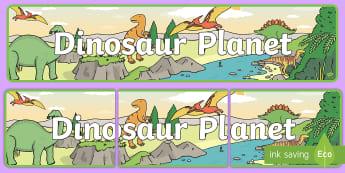 Dinosaur Planet Display Banner -  - Dinosaur, Display border, border, display, history, pre-historic, t-rex, stegosaurus, raptor, iguano