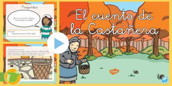 Presentación: Cuento de la castañera  - otoño, fiestas, tradiciones, castañas, castañera,Spanish