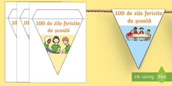 100 de zile de școală fericite - Stegulețe - 100 de zile de școală, română, materiale, stegulețe,Romanian